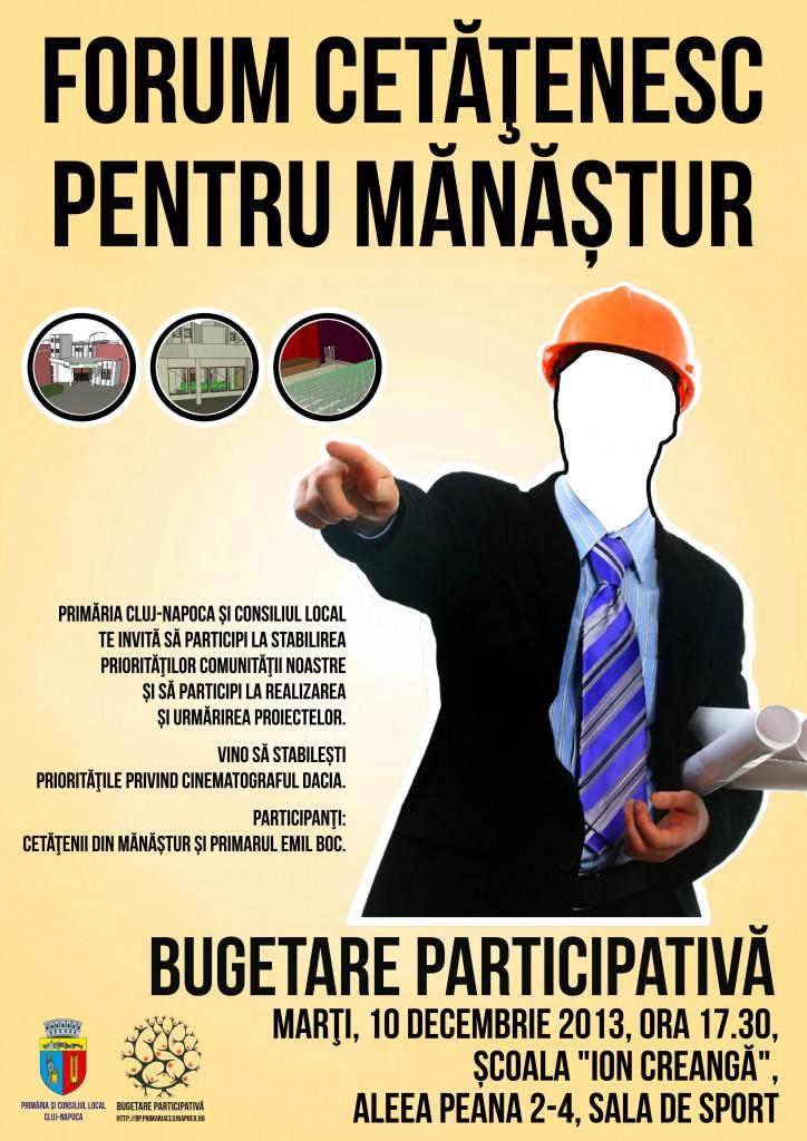 Primăria Cluj-Napoca și Consiliul Local vă invită să participați la stabilirea priorităților comunității noastre și să participați la realizarea și urmărirea proiectelor - Mănăștur - 10 decembrie 2013 - Școala Ion Creangă - Sala de sport